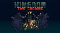 Kingdom Two Crowns