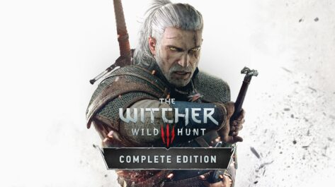 The Witcher 3 : Wild Hunt – Complete Edition