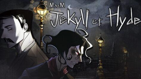 MazM : Jekyll et Hyde