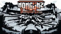Nongunz : Doppelganger Edition