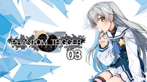 Grisaia Phantom Trigger 03