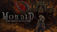 Morbid : The Seven Acolytes